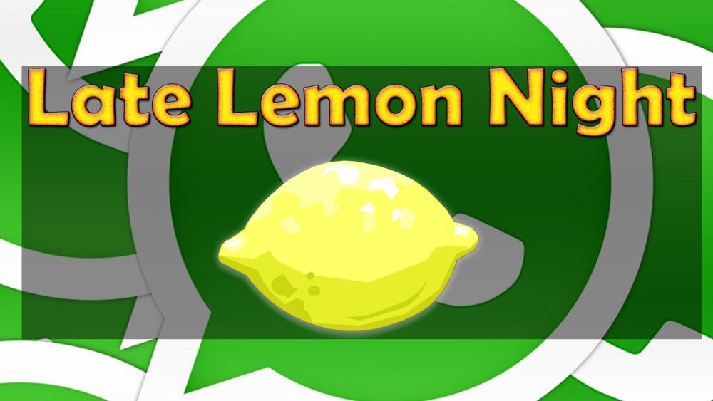 Late Lemon Night (4/4)